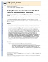 Studying Prescription Drug Use and Outcomes With Medicaid Claims Data Strengths, Limitations, and Strategies